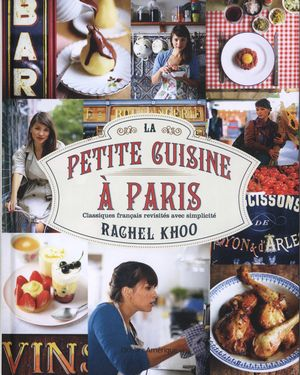 LA PETITE CUISINE A PARIS de Rachel Khoo 2212-110