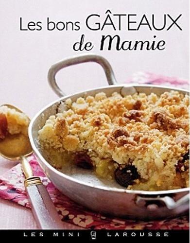 LES BONS GATEAUX DE MAMIE de Collectif Mamie10