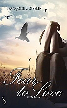 [Gosselin, Françoise] Fear to love  41mabh10