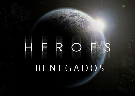 Heroes Renegados