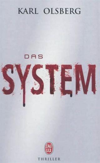 DAS SYSTEM de Karl Olsberg 13012510