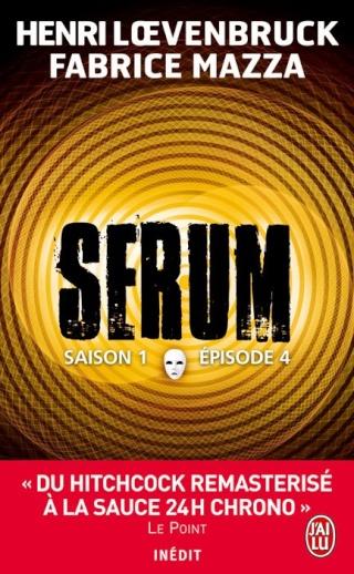 serum - SERUM (Saison 1 - Episode 4) de Henri Loevenbruck et Fabrice Mazza 29840811