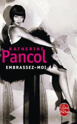 EMBRASSEZ-MOI de Katherine Pancol 97822513