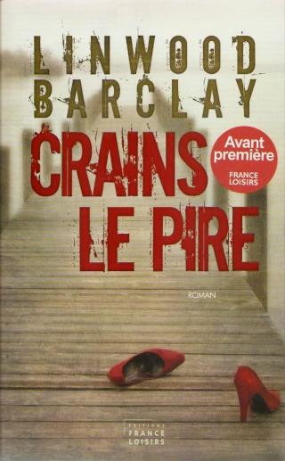 CRAINS LE PIRE de Linwood Barclay Barcla10