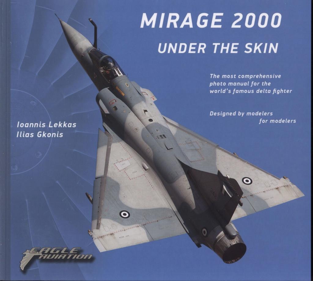 MIRAGE 2000 UNDER THE SKIN - EDITION  EAGLE AVIATION Mirage10