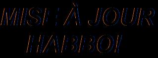News Habbo - Nouvelle mise à jour ! Mise_a10