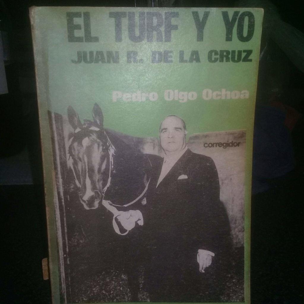 LIBRO EL TURF Y YO JUAN DE LA CRUZ 1d10