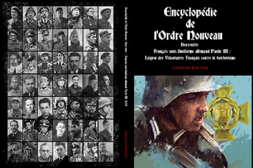 Encyclopédie de l'Ordre Nouveau - Français sous l'uniforme allemand Partie III : LVF Maquet10