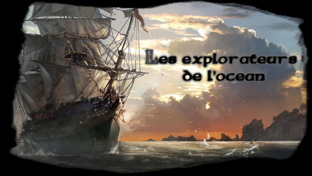 Les explorateurs de l'océan
