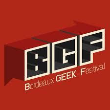 BORDEAUX GEEK FESTIVAL les 8, 9 et 10 juin 2019 Bgf10