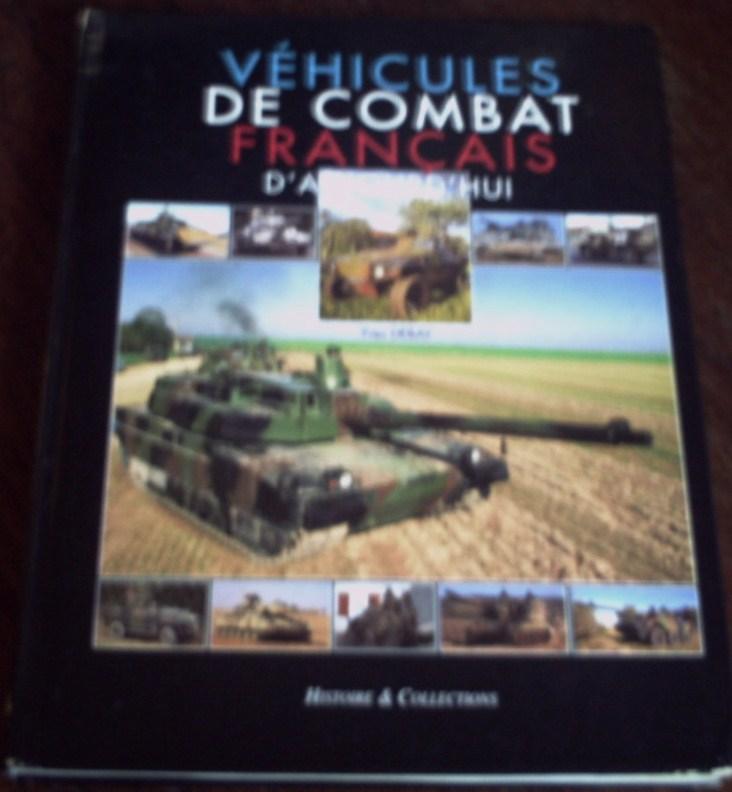Les Véhicules Blindés Français . Bibliothèque. Livres12