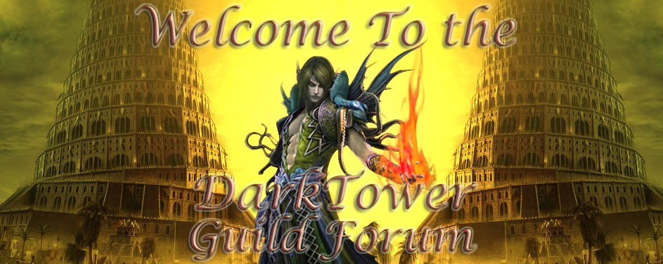 Forum of the DarkTower guild!