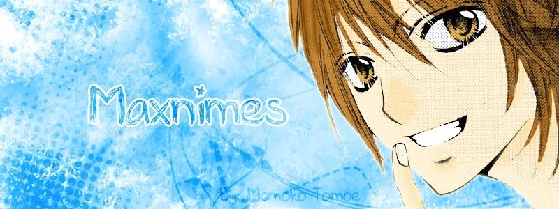 ~Maxnimes!