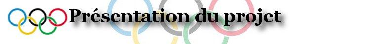 Jeux Olympiques du monde GC - Suivi du projet. Prasen10