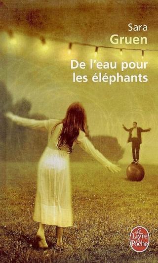 De l'eau pour les éléphants - Sara Gruen 10203010