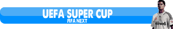 [ Super Cupa FIFA-NEXT ]