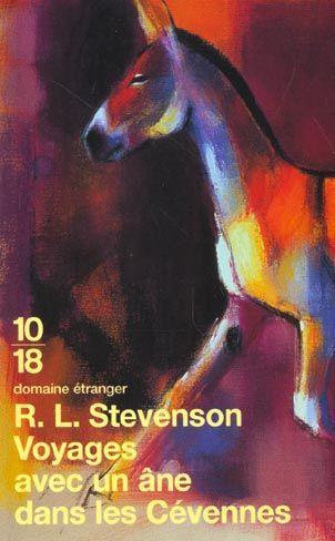 [Stevenson, Robert Louis] Voyages avec un âne dans les Cévennes Steven10