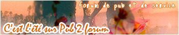 Pub 2 forum est parmi vous ! Pub_fo10