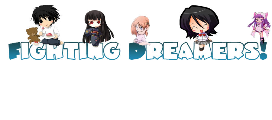 Fighting Dreamers!