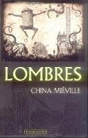 Lombres - China Miéville 000010