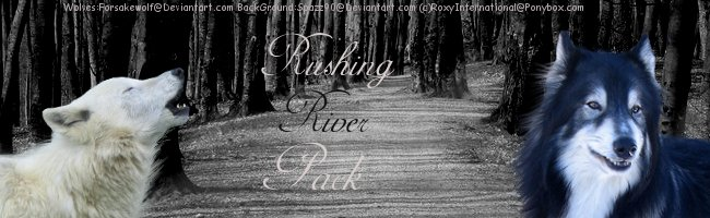 Rushing River Pack (Needs 3 More Members)~! 5br68j11
