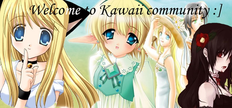 Welcome to Kawaii Community ●ω●