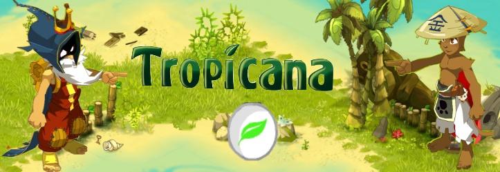 Tropic'ana