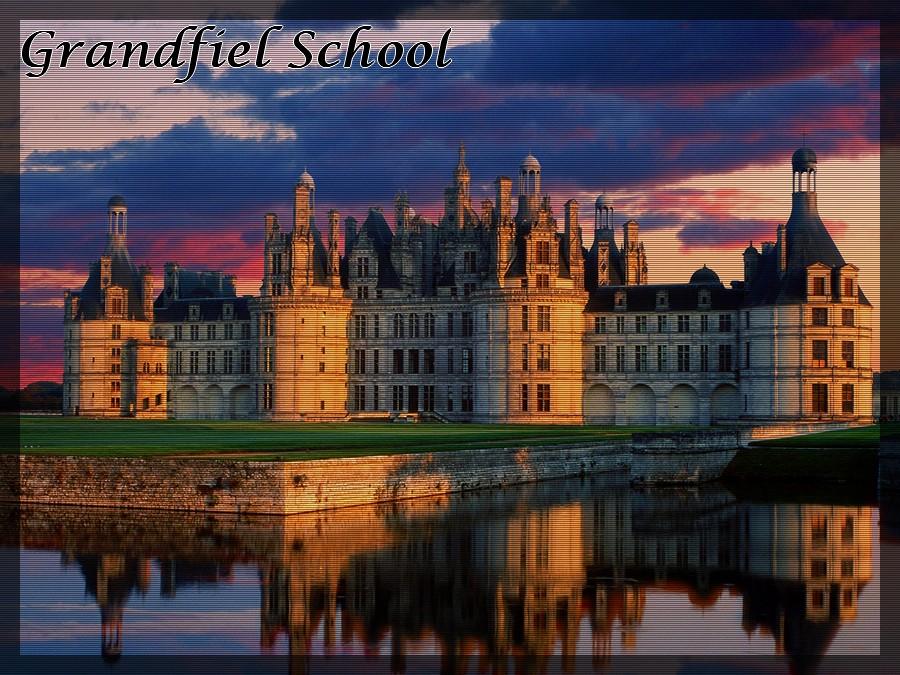 ~Grandfiel School~