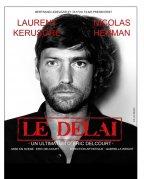 """"""" Le Délai """" les affiches 24515410"""