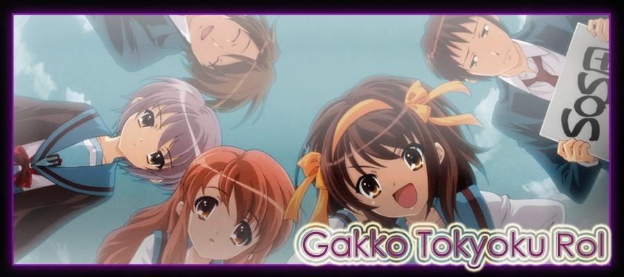 Gakko Tokyoku Rol