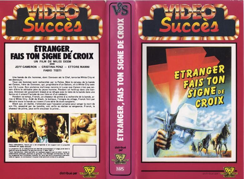 GUIDE DES SPAGHETTI WESTERNS SEULEMENT DISPONIBLES EN VHS.  Etrang10