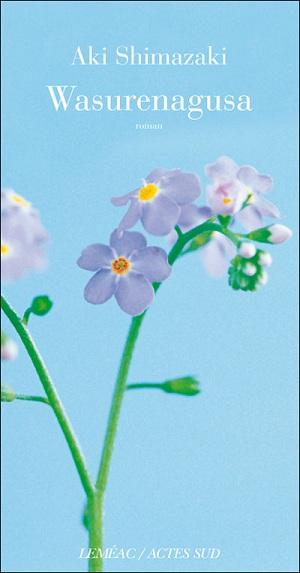 LE POIDS DES SECRETS (Tome 04) WASURENAGUSA, de Aki Shimazaki  97827410