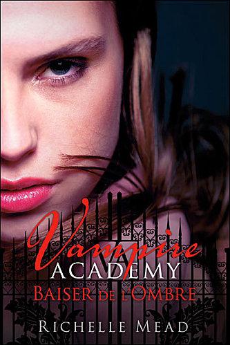 [Mead, Richelle] Vampire Academy - Tome 3: Baiser de l'ombre Vampir11