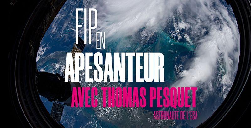 FIP en apesanteur avec Thomas Pesquet 801x4110