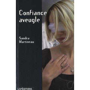 [Martineau, Sandra] Confiance aveugle. Confia10