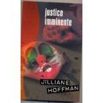 [Hoffman, Jilliane] Justice imminente Jillia10