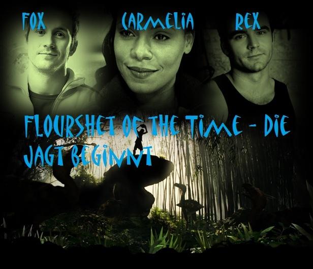 Flourshet of the Time - Die Jagt beginnt Fott11