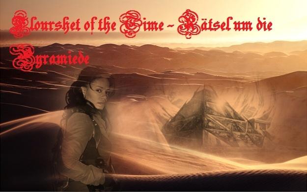 Flourshet of the Time 2.0 - Rätsel um die Pyramiede Fott_210