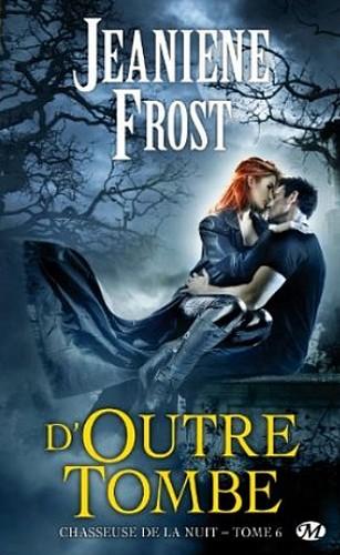 CHASSEUSE DE LA NUIT (Tome 6) D'OUTRE TOMBE de Jeaniene Frost Sans_t10