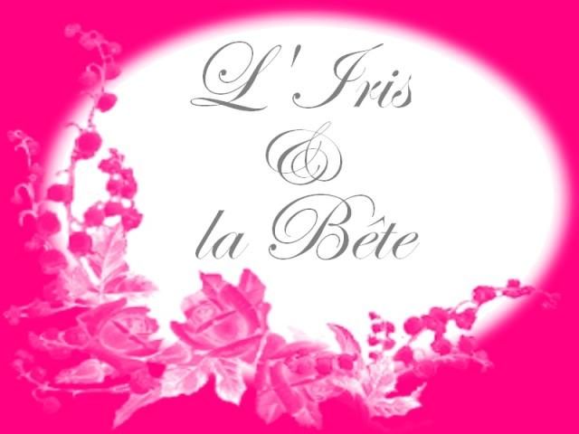 [Histoire]L'Iris et la Bête Titre_11