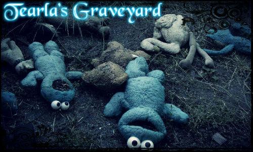 Tearla's Graveyard Tearla10