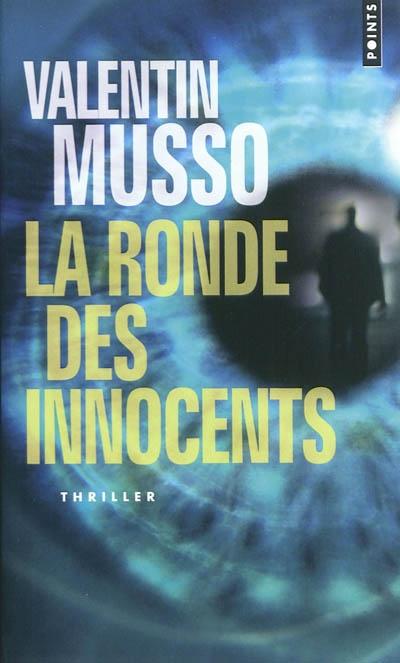 LA RONDE DES INNOCENTS de Valentin Musso 97827511
