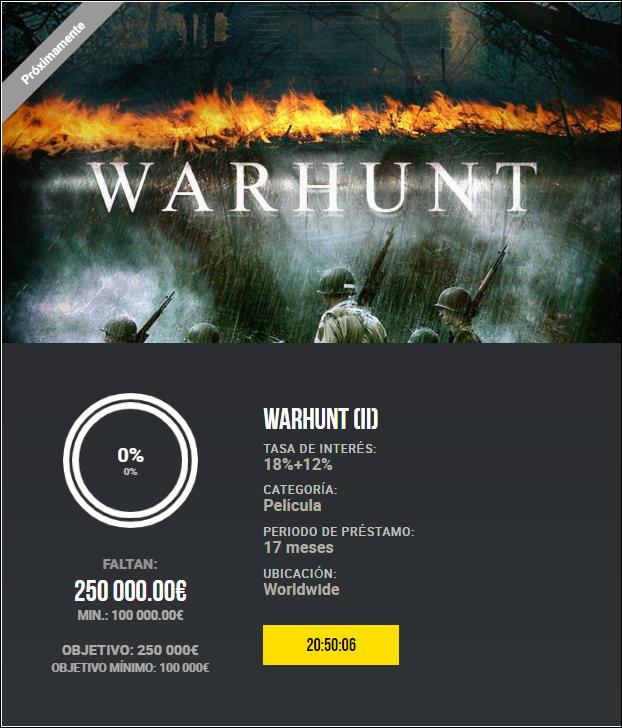 Proyecto WarHunt (II) ( Rent. 18% +12% bonus exito) 1869