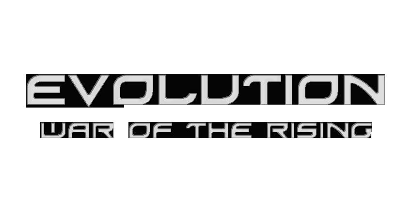 Evolution - War of the Rising