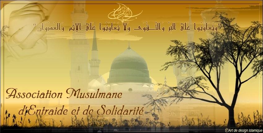 Association Musulmane d'Entraide et de Solidarité.