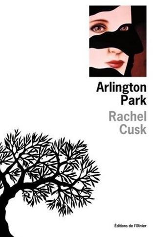 [Cusk, Rachel] Arlington Park Arling10