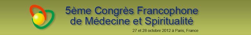 5ème Congrès de Médecine et Spiritualité à Paris Spirit11