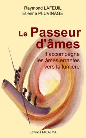 Livre - Le Passeur d'Ames de Raymond LAFEUIL et Etienne PLUVINAGE Z-couv11