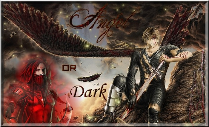 Angel or Dark