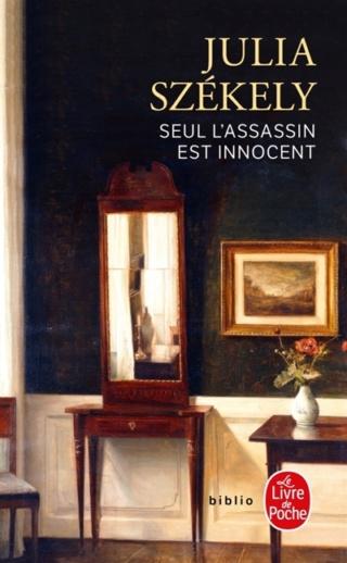 Seul l'assassin est innocent de Julia Székely Assass11